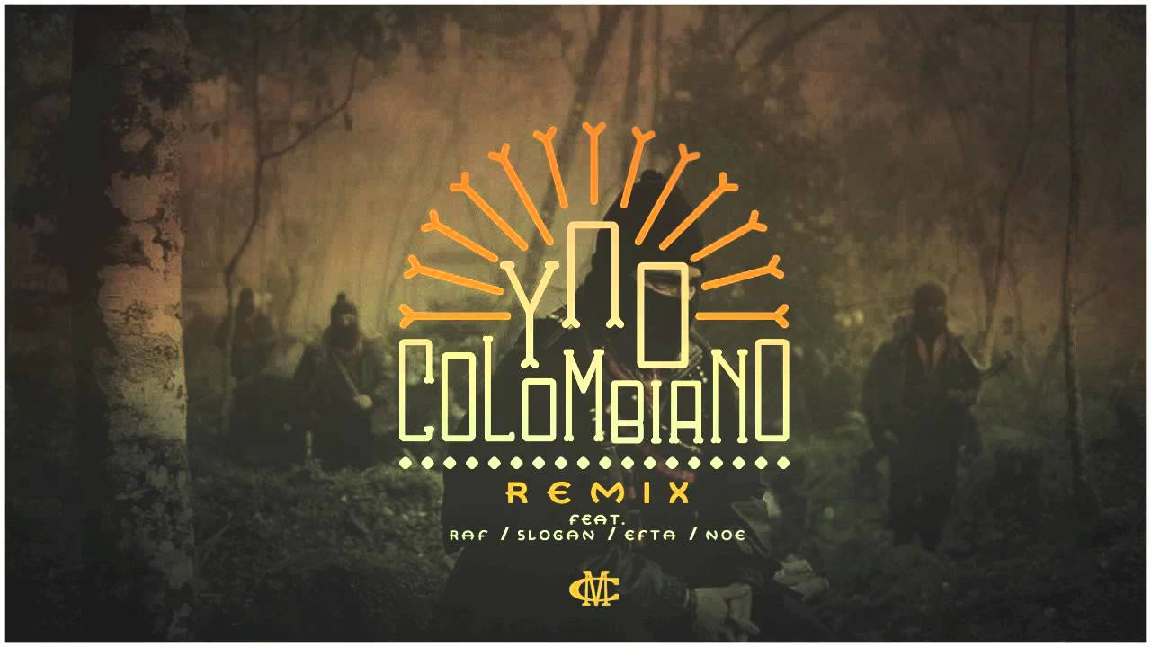 Colombiano Remix maxresdefault 16