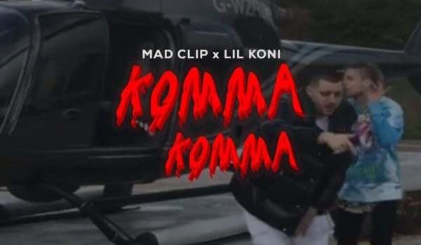 Mad Clip x Lil Koni – Komma Komma (Official Video)